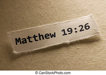 Matthew 19:26 - Picture of a paper with Matthew 19:26...