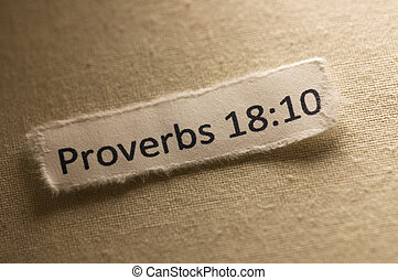 Proverbs 18:10 - Picture of a paper with proverbs 18:10...