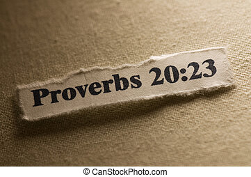 Proverbs 20:23 - Picture of a paper with proverbs 20:23...