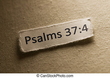 Psalms 37:4 - Picture of a paper with psalms 37:4 written on...