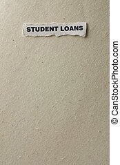 Student Loans - Picture of words student loans