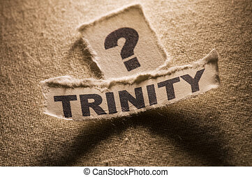 Trinity - Picture of a word trinity with question mark.