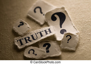 Truth - Picture of a word truth with question marks.