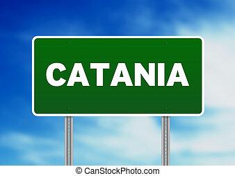 Road Sign - Catania, Italy - Green Catania, Italy road sign...