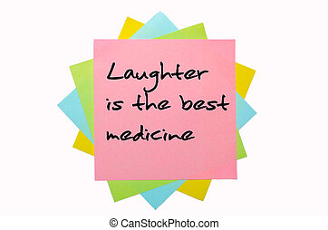 "text ""Laughter is the best medicine"" written by hand font on bunch of colored sticky notes"