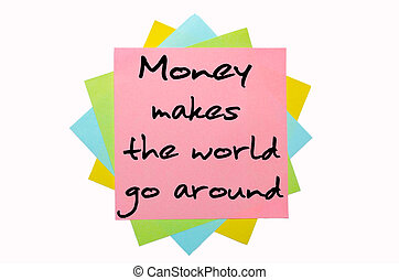 """text """"Money makes the world go around"""" written by hand font..."""
