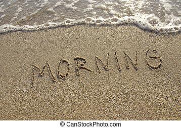 Inscription morning on the beach