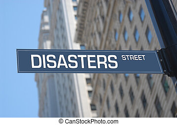 Disasters street road sign