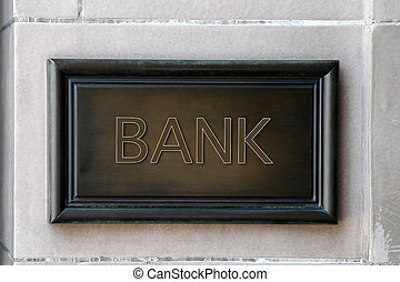 Bank wooden plaque on the wall