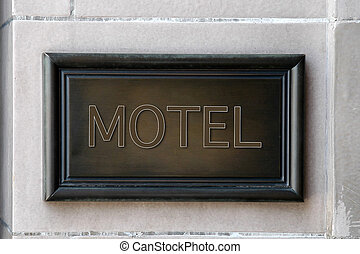 Motel wooden plaque on the wall