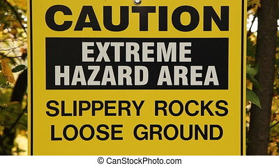 Extreme Hazard Area. - Extreme Hazard Area sign. Sign by...