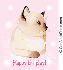 Happy birthday greeting card  with  blue-eyed  little Siamese  kitten on the pink background.  Watercolor style.