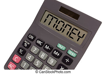 money written on display of an old calculator on white background in perspective