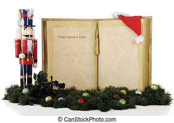 """Once Upon a Nutcracker - A giant book with the words, """"Once..."""