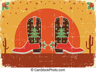Vintage cowboy christmas card with boots and holiday decoration
