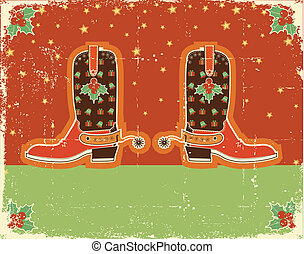 Cowboy red christmas  card with boots and holiday decoration obn old paper texture
