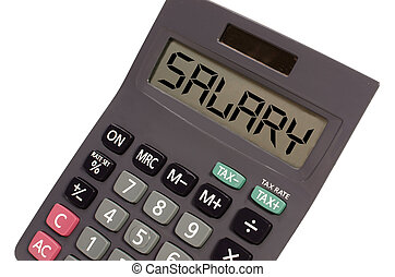 salary written on display of an old calculator on white...