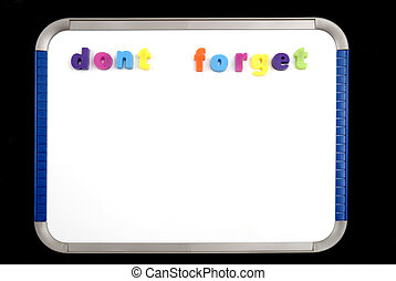 Dont Forget on Magnetic Board - Magnetic Board with letters...