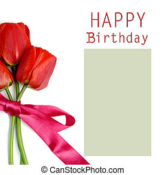 Happy Birthday - An image of three red tulips on a greeting...