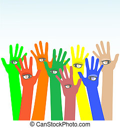 vector hands with beautiful eye - happy multicolored vector...