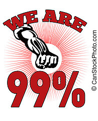 We are 99 % Occupy Wall Street American Worker - retro style...