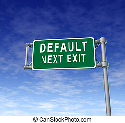 Default danger sign - Tough time for the economy represented...