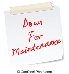 down for maintenance, for website - a note with handwritten...