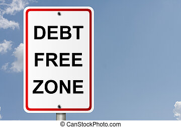 Debt Free Zone - An American road sign with sky background...