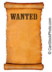 Wanted poster on a parchment - Wanted poster on an ancient...