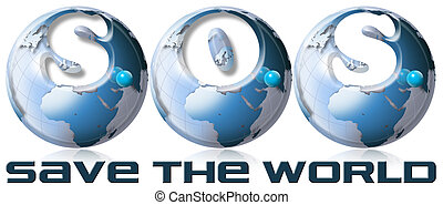 SOS Save the world - 3 blue globes with writing SOS Save the...