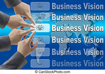 Business Vision Concept - business team pushing on Vision...