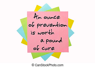 """text """"An ounce of prevention is worth a pound of cure""""..."""