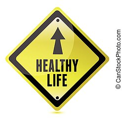 Healthy Life Road Sign illustration