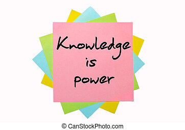"Proverb "" Knowledge is power "" written on bunch of sticky notes"