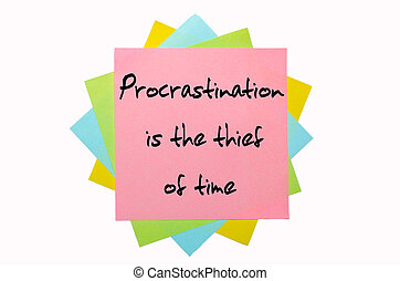 "text "" Procrastination is the thief of time "" written by hand font on bunch of colored sticky notes"