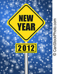happy new year 2012 traffic sign