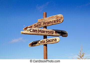Formentera wood road signs Cala Saona - Formentera wood road...