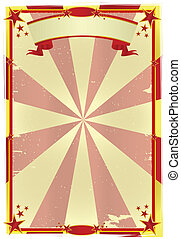 red and yellow grunge poster - A circus poster