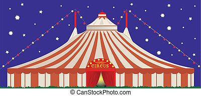 big top by night - A big top in the night