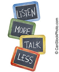 listen more, talk less - communication concept or advice -...