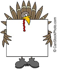 Turkey Sign - This illustration depicts a turkey holding a...