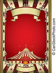 old circus - A grunge vintage poster with a circus tent