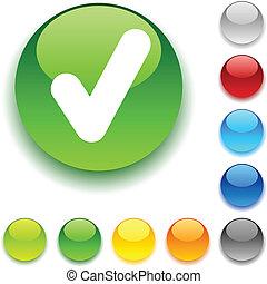 Check  button. - Check shiny button. Vector illustration.