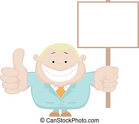 Smiling businessman holding blank sign Separate layers
