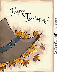 Happy Thanksgiving - Illustration of a Pilgrim Hat with...