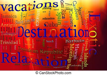 Word cloud concept illustration of Vacation and Relaxation