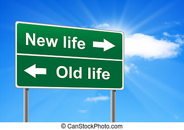 New life old life road sign on background clouds and...