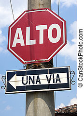 One way - Sign of one way street in Antigua Guatemala...