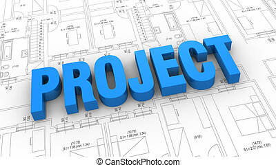 concept of real estate - the word: project placed over a...