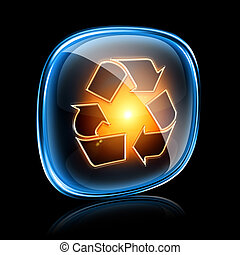 Recycling symbol icon neon, isolated on black background.